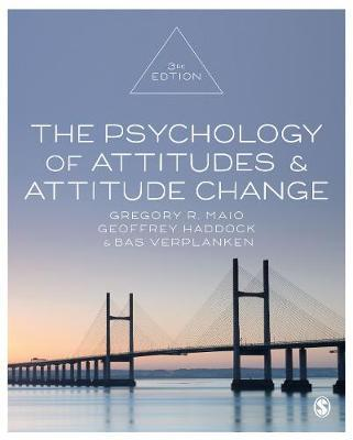The Psychology of Attitudes and Attitude Change by Gregory R Maio image