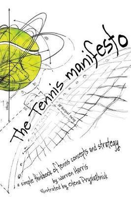 The Tennis Manifesto by Warren Harris image