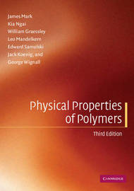 Physical Properties of Polymers by James E Mark