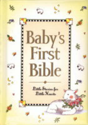 Baby's First Bible by Melody Carlson image