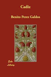 Cadiz by Benito Perez Galdos