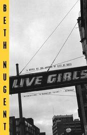 Live Girls by Beth Nugent image