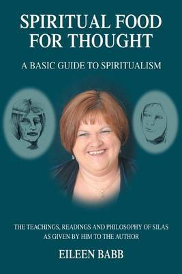 Spiritual Food for Thought: A Basic Guide to Spiritualism by Eileen Babb image