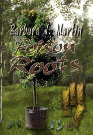 Poison Roots by Barbara J. Martin image