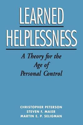 Learned Helplessness by Christopher Peterson
