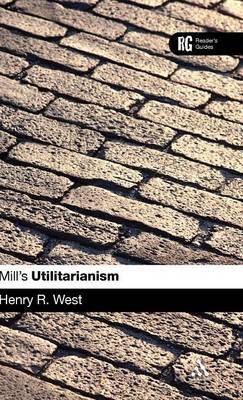 "Mill's ""Utilitarianism"" by Henry R. West"