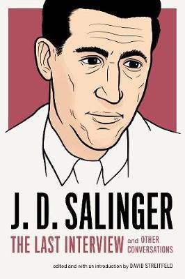 J.d. Salinger: The Last Interview by J.D. Salinger image