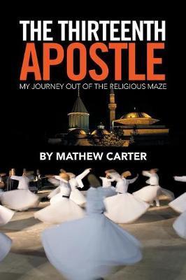 The Thirteenth Apostle by Mathew Carter image