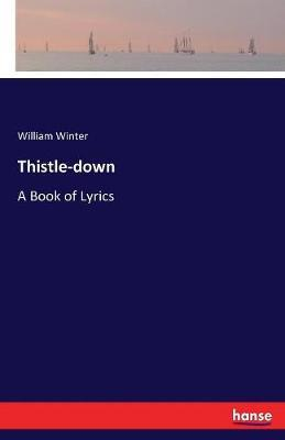 Thistle-Down by William Winter