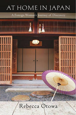 At Home in Japan by Rebecca Otowa
