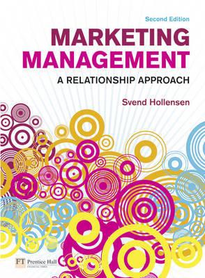 Marketing Management: A Relationship Approach by Svend Hollensen