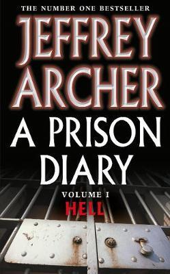 A Prison Diary Volume I by Jeffrey Archer