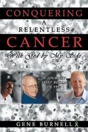Conquering a Relentless Cancer by Gene, Burnell