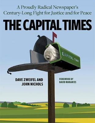The Capital Times by John Nichols