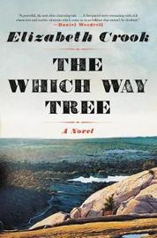 The Which Way Tree by Elizabeth Crook image