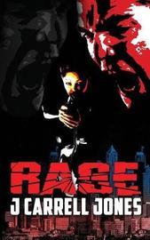Rage by J Carrell Jones image