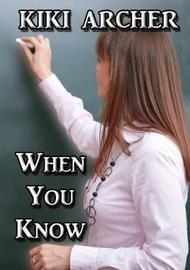 When You Know by Kiki Archer