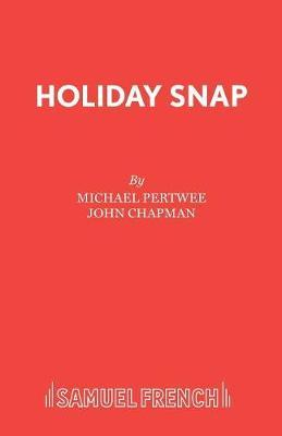 Holiday Snap by Michael Pertwee