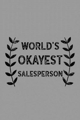 World's Okayest Salesperson by Salesperson Publishing