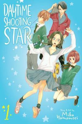 Daytime Shooting Star, Vol. 1 by Mika Yamamori