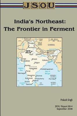 India's Northeast by Joint Special Operations University Pres