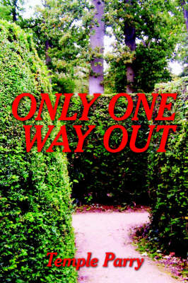 Only One Way Out by Temple Parry image