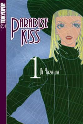 Paradise Kiss: v. 1 by Ai Yazawa image