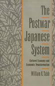 The Postwar Japanese System by William K Tabb