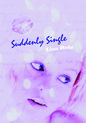 Suddenly Single by Lisa Daly image