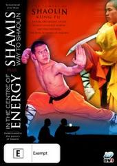 Shamis Way to Shaolin: In the Centre of Energy on DVD