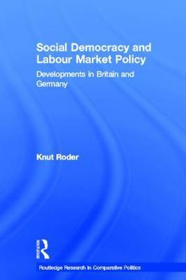 Social Democracy and Labour Market Policy by Knut Roder image