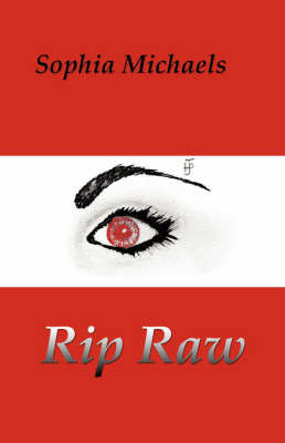 Rip Raw by Sophia Michaels