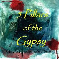 5 Pillars of the Gypsy by Lesley Fletcher