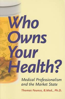 Who Owns Your Health? by Thomas Alured Faunce image