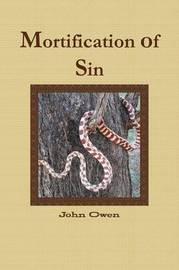 Mortification of Sin by John Owen