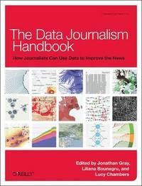 Data Journalism Handbook by Jonathan Gray