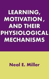 Learning, Motivation, and Their Physiological Mechanisms image