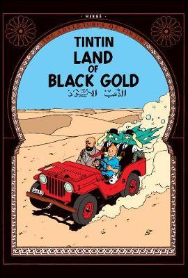 Land of Black Gold (The Adventures of Tintin #15) by Herge