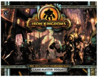 Iron Kingdoms Full Metal Fantasy RPG: Unleashed - GM Toolkit
