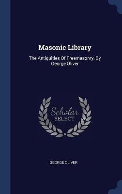 Masonic Library by George Oliver image