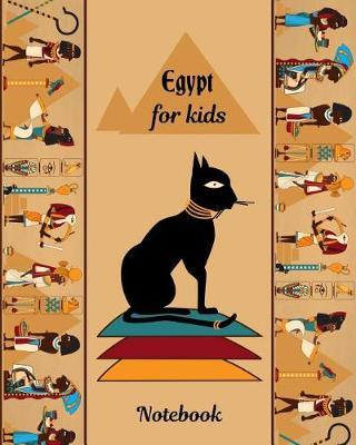 Egypt for Kids Notebook by Kiddo Teacher Prints