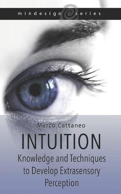 Intuition by Marco Cattaneo Gotam