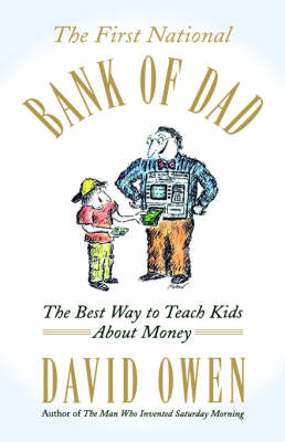 The First National Bank of Dad by David Owen image