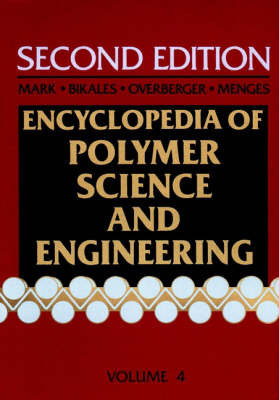 Encyclopaedia of Polymer Science and Engineering: v.4: Composites Fabrication