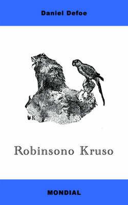 Robinsono Kruso (Koncizigita Romanversio En Esperanto) by Daniel Defoe