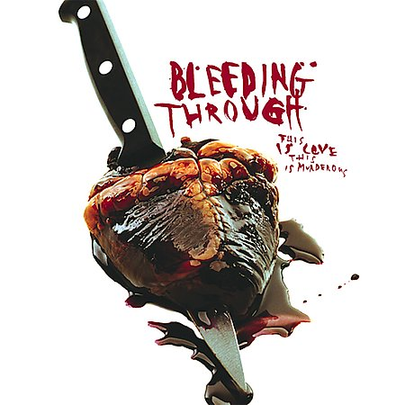This Is Love, This Is Murderous by Bleeding Through image