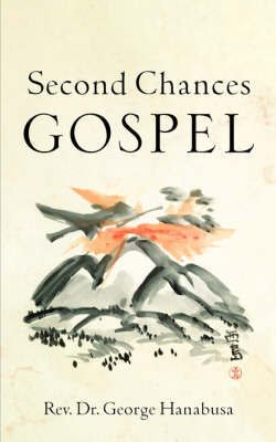 Second Chances Gospel by George Hanabusa image
