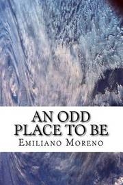 An Odd Place to Be by Emiliano D Moreno image