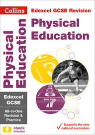Edexcel GCSE 9-1 Physical Education All-in-One Revision and Practice by Collins GCSE