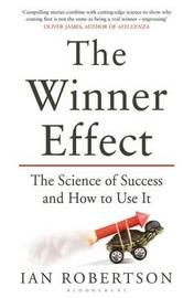 The Winner Effect by Ian Robertson